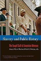 Slavery and Public History: The Tough Stuff…
