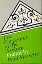 The Carpenter at the Asylum: Poems by Paul…