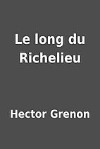 Le long du Richelieu by Hector Grenon