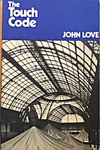 The touch code: [poems] by John Love