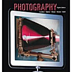 Photography 8th edition by Barbara London et…