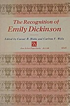 The recognition of Emily Dickinson, selected…