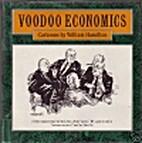 Voodoo Economics by William Hamilton