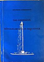 Das Geheimnis des Königsgartens in Hannover…