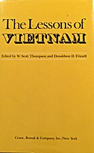 The Lessons of Vietnam by W. Scott Thompson
