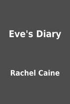 Eve's Diary by Rachel Caine