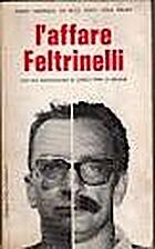 L' affare Feltrinelli by aa.vv.