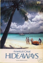 America's Great Hideaways by Erik Larson