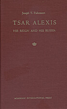 Tsar Alexis: His Reign and His Russia by…