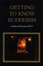 Getting to Know Buddhism by Sunthorn…