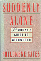 Suddenly Alone: A Woman's Guide to…