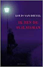 Ik ben de vuilnisman by Louis Van Dievel
