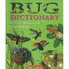 Bug Dictionary: An A to Z of Insects and…