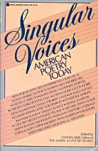 Singular voices: American poetry today by…