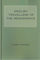 English Travellers of the Renaissance by…