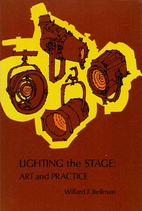 Lighting the Stage: Art and Practice by…