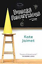 Dunces Anonymous by Kate Jaimet