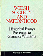 Welsh society and nationhood : historical…