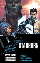 Stan Lee's Starborn #9 by Chris Roberson