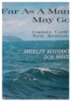 Far as a man may go by Shirley Maddock