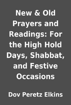 New & Old Prayers and Readings: For the High…