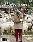Wild Fibers Magazine Fall 2007 (Vol 4) by…