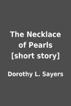 The Necklace of Pearls [short story] by…