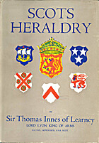 Scots heraldry by Sir Thomas Innes of…