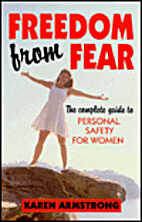 Freedom from Fear: A Complete Guide to…