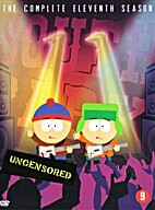 South Park: The Complete Eleventh Season by…