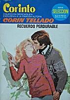 Recuerdo perdurable by Corín Tellado