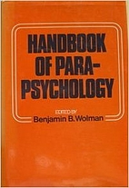 Handbook of Parapsychology by Benjamin B.…