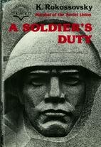 A Soldier's Duty by Konstantin…