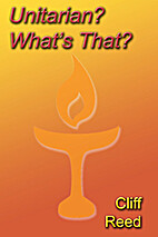Unitarian? What's That?: Questions and…