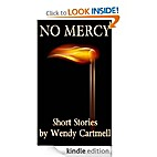 NO MERCY by Wendy Cartmell
