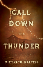 Call Down the Thunder: A Crime Novel by…