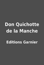 Don Quichotte de la Manche by Editions…