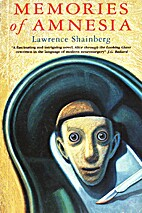 Memories of Amnesia by Lawrence Shainberg