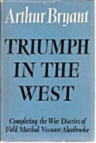 Triumph in the west, 1943-1946 by Arthur…