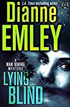 Lying Blind: A Nan Vining Mystery (Nan…