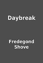 Daybreak by Fredegond Shove