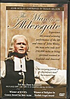 The Man from Aldersgate by Brad L. Smith