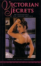 Victorian Secrets: An Anthology of Victorian…