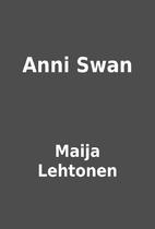 Anni Swan by Maija Lehtonen