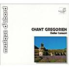 Chant Grégorien by Deller Consort