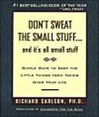 Don't Sweat the Small Stuff--and…