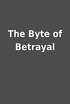 The Byte of Betrayal