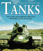 The Great Book of Tanks by David Miller