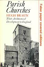 Parish Churches: Their Architectural…