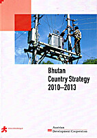 Bhutan Country Strategy 2010 - 2013 by…
